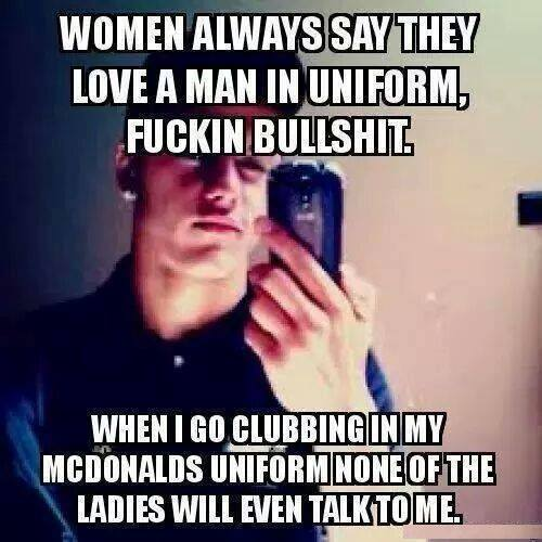 Women Always Say They Love A Man