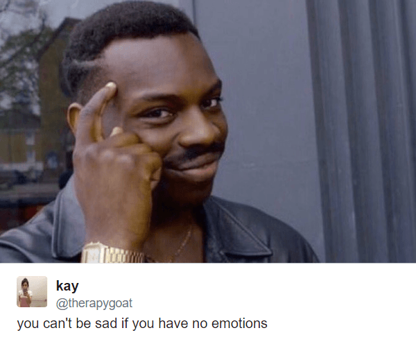 You Can't Be Sad
