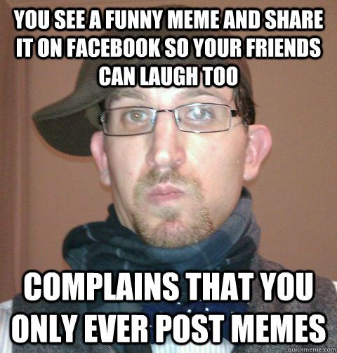 You See A Funny Meme