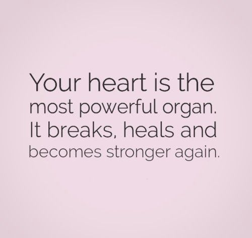 Your Heart Is The Most Powerful Organ