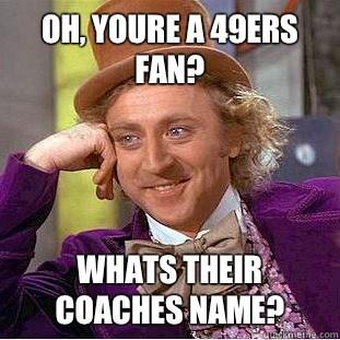 You're A 49ers Fan