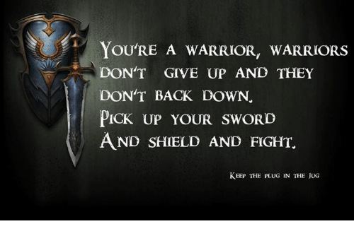 You're A Warrior
