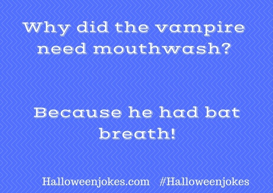 why did the vampire need mouthwash