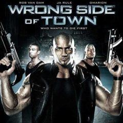 Wrong Side of Town
